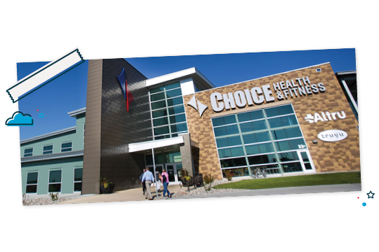 Choice Health and Fitness building.